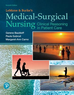 Lemone and Burke's Medical-Surgical Nursing: Clinical Reasoning in Patient Care Cover Image