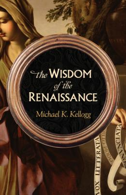 The Wisdom of the Renaissance Cover Image