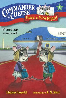 Commander in Cheese #3: Have a Mice Flight! Cover Image