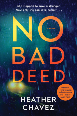 No Bad Deed: A Novel Cover Image