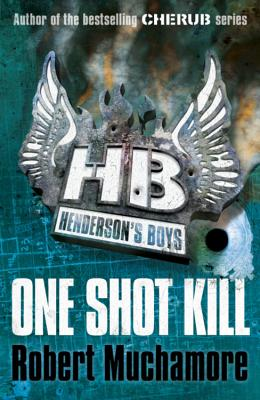 Henderson's Boys 6: One Shot Kill Cover Image