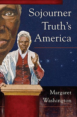 Sojourner Truth's America Cover Image