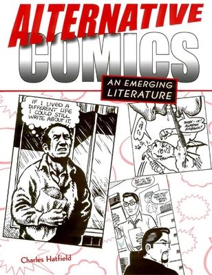 Alternative Comics: An Emerging Literature Cover Image
