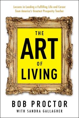 The Art of Living (Prosperity Gospel Series) Cover Image