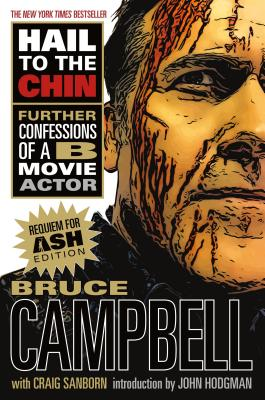 Hail to the Chin: Further Confessions of a B Movie Actor Cover Image