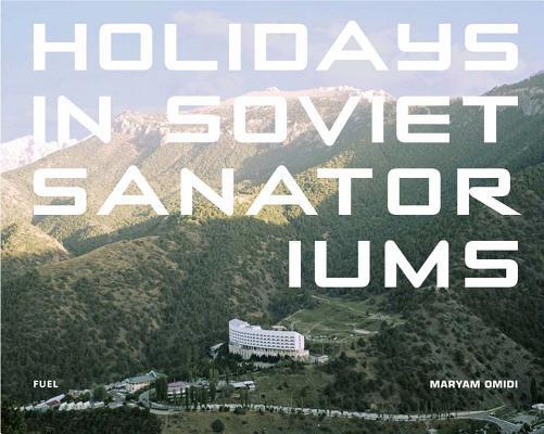 Holidays in Soviet Sanatoriums Cover Image