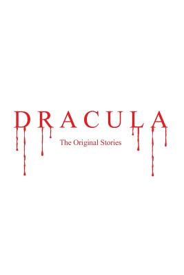 Dracula: The Original Stories (With Illustrations) Cover Image