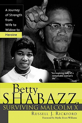 Betty Shabazz, Surviving Malcolm X: A Journey of Strength from Wife to Widow to Heroine Cover Image