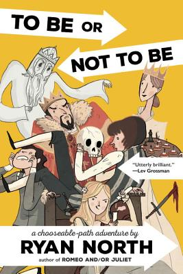 To Be or Not To Be: A Chooseable-Path Adventure Cover Image