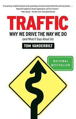 Traffic: Why We Drive the Way We Do (and What It Says About Us) Cover Image