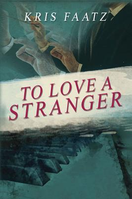 To Love a Stranger Cover