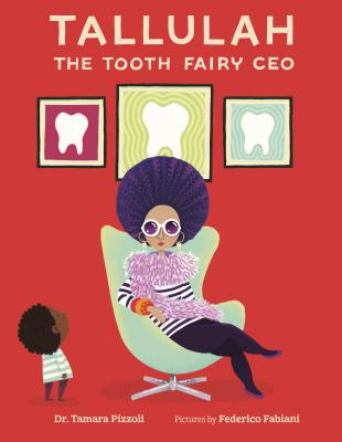 Tallulah the Tooth Fairy CEO Cover Image