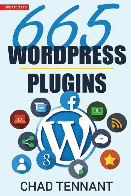Wordpress: 665 Free Wordpress Plugins for Creating Amazing and Profitable Websites Cover Image