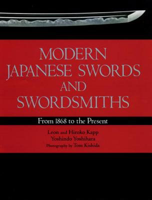 Modern Japanese Swords and Swordsmiths: From 1868 to the Present Cover Image
