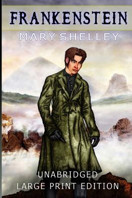 Frankenstein: Large Print Edition Cover Image