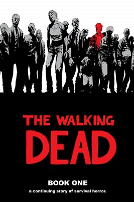 The Walking Dead, Book 1 (Walking Dead (12 Stories) #1) Cover Image