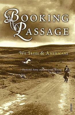 Booking Passage: We Irish & Americans Cover Image