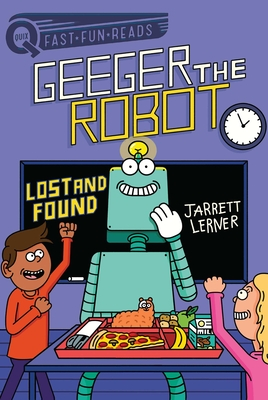 Lost and Found: Geeger the Robot (QUIX) Cover Image