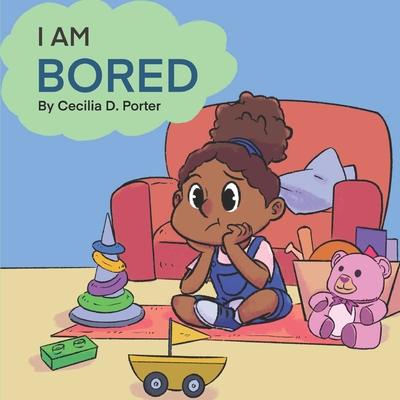 I Am Bored! Cover Image