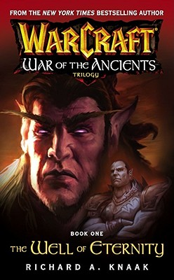 Warcraft: War of the Ancients #1: The Well of Eternity cover image