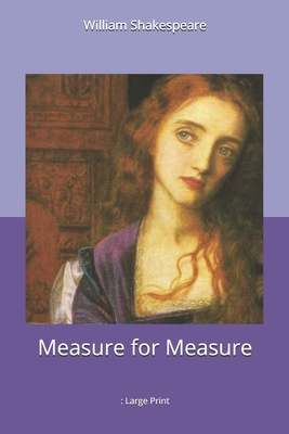 Measure for Measure: Large Print Cover Image