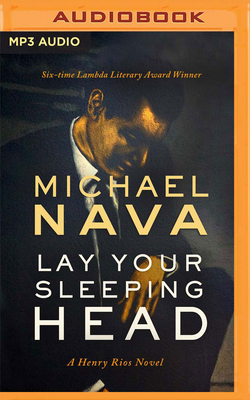 Lay Your Sleeping Head: A Henry Rios Novel (Henry Rios Mysteries #1) Cover Image