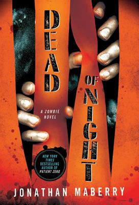 Dead of Night: A Zombie Novel Cover Image
