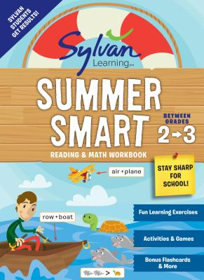 Sylvan Summer Smart Workbook: Between Grades 2 & 3 (Sylvan Summer Smart Workbooks) Cover Image