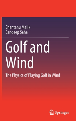 Golf and Wind: The Physics of Playing Golf in Wind Cover Image
