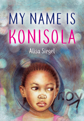 Cover for My Name Is Konisola