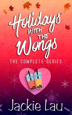 Holidays with the Wongs: The Complete Series Cover Image