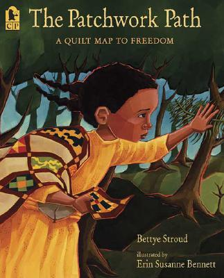 The Patchwork Path: A Quilt Map to Freedom Cover Image