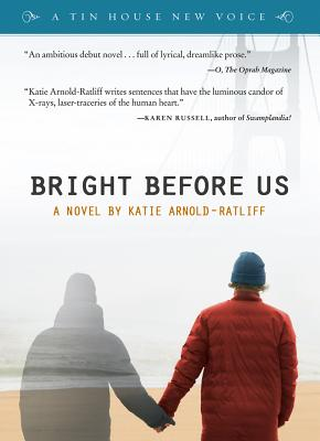 Bright Before Us (POWELL'S INDIESPENSIBLE EDITION) Cover Image