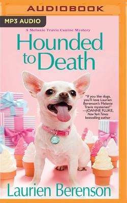 Hounded to Death (Melanie Travis Mystery #14) Cover Image