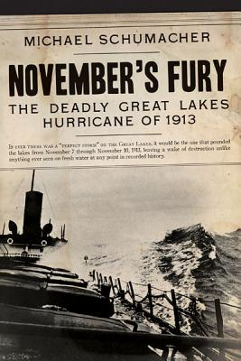 November's Fury: The Deadly Great Lakes Hurricane of 1913 Cover Image