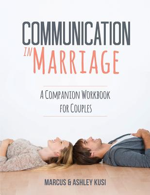 Communication in Marriage: A Companion Workbook for Couples Cover Image