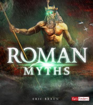 Roman Myths (Mythology Around the World) Cover Image
