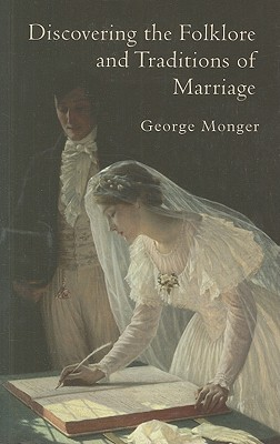 Discovering the Folklore and Traditions of Marriage Cover