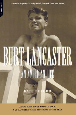 Burt Lancaster: An American Life Cover Image