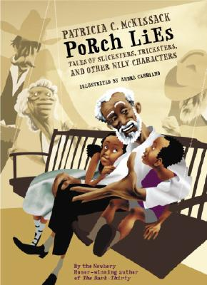 Porch Lies: Tales of Slicksters, Tricksters, and Other Wily Characters Cover Image