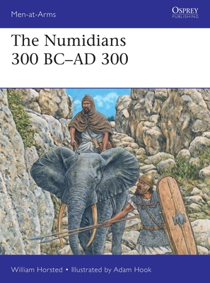 The Numidians 300 BC–AD 300 (Men-at-Arms) Cover Image