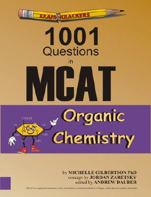 Examkrackers 1001 Questions in MCAT Organic Chemistry Cover Image