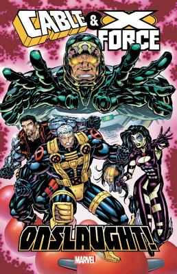 Cable & X-Force: Onslaught! Cover Image