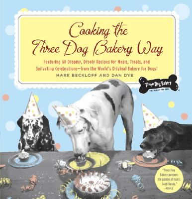 Cooking the Three Dog Bakery Way Cover