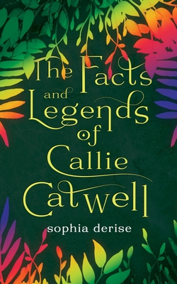 The Facts and Legends of Callie Catwell Cover Image