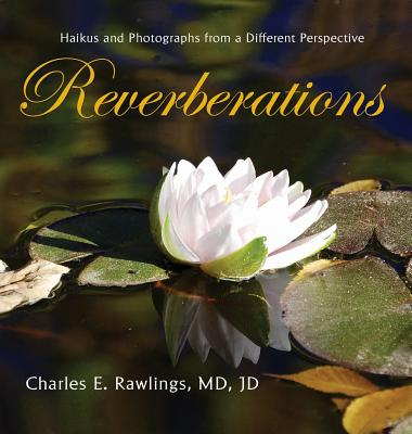 Reverberations: Haikus and Photographs from a Different Perspective Cover Image