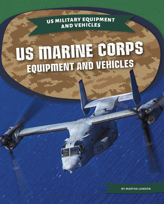 US Marine Corps Equipment and Vehicles Cover Image