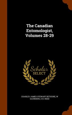 The Canadian Entomologist, Volumes 28-29 Cover Image