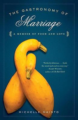 The Gastronomy of Marriage Cover