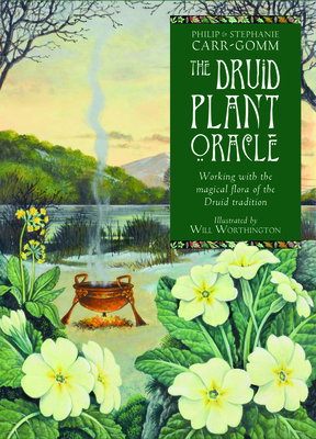 The Druid Plant Oracle: Working with the Magical Flora of the Druid Tradition Cover Image